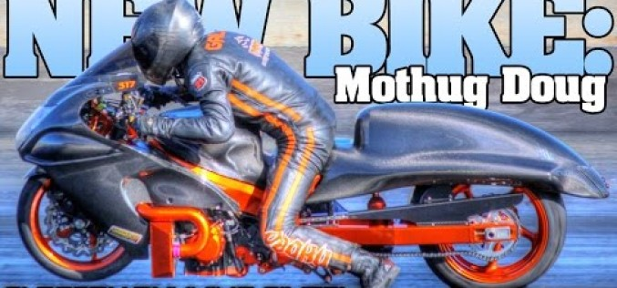Mothug Doug Gall : 6 Second Pro Street Bike Video