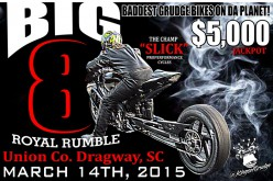 Big 8 Royal Rumble at Union County Dragway 3/14