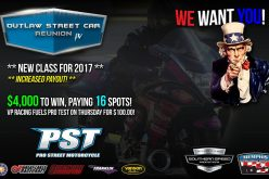 Outlaw Street Car: Pro Street WE WANT YOU!