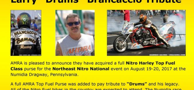 AMRA : Larry 'Drums' Brancaccio Tribute at Numidia Dragway 8/19-20