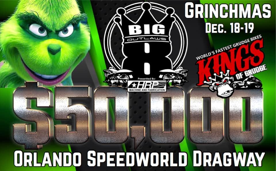Kings of Grudge 2021 Grinchmas Orlando Speedworld Dragway
