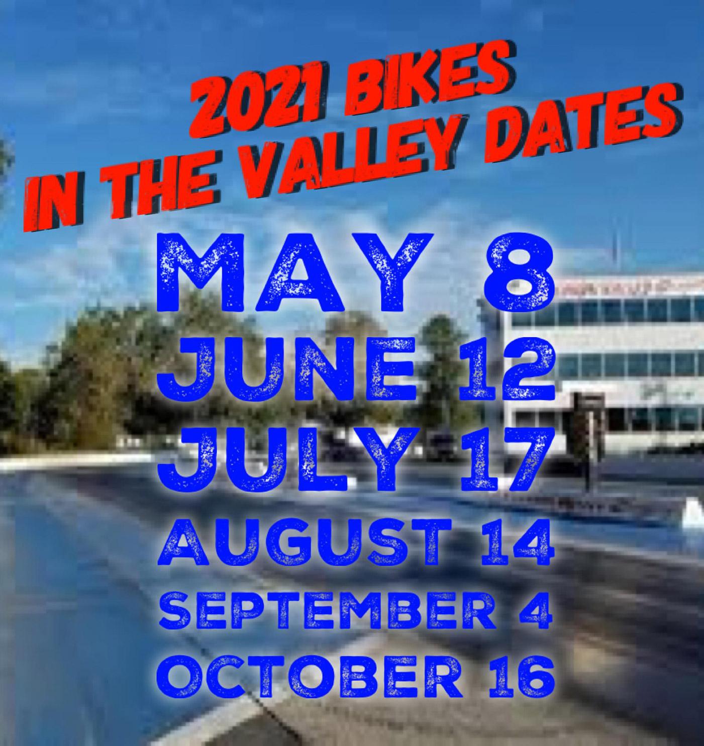 Bikes in the Valley 2021 Schedule