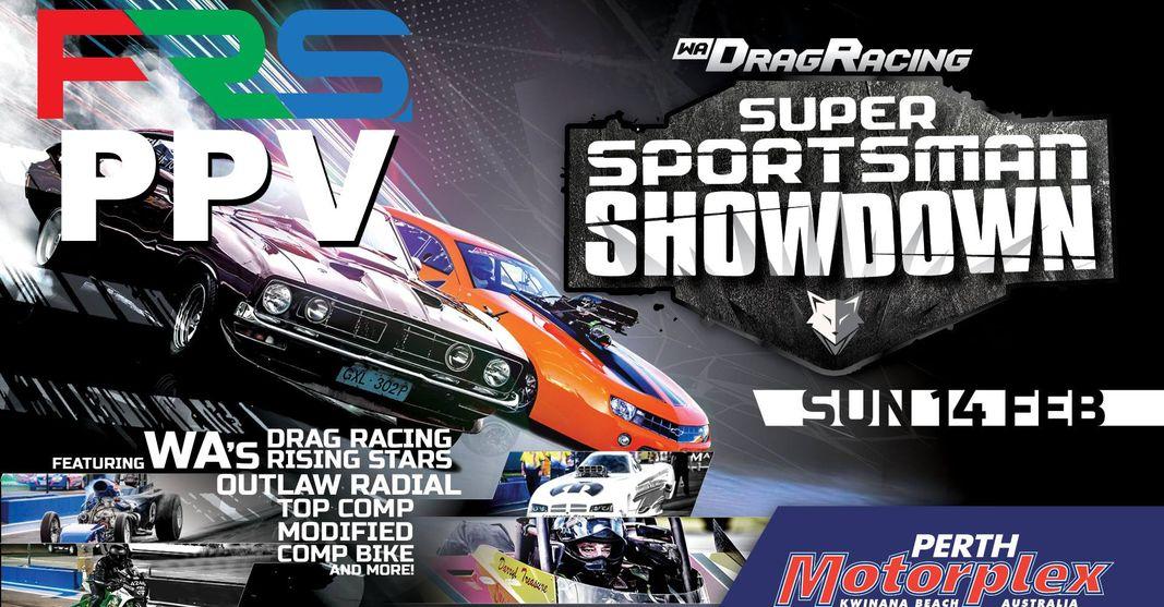 Perth Super Sportsman Showdown