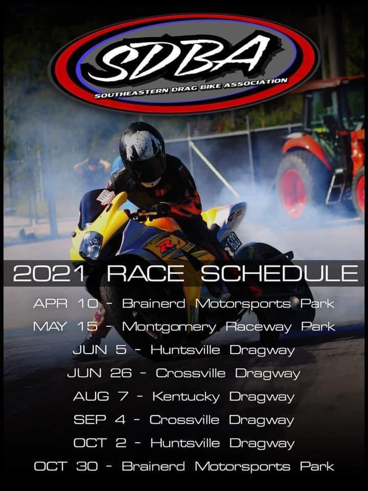 2021 SDBA Motorcycle Drag Racing Schedule