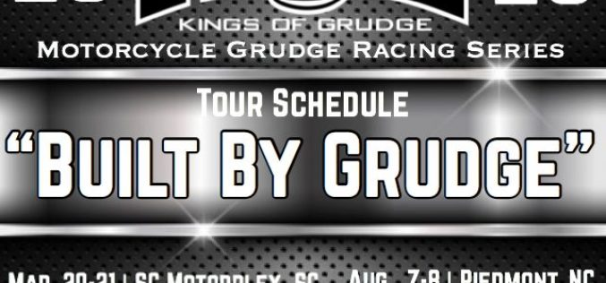 Kings of Grudge: 2020 Motorcycle Drag Racing Schedule