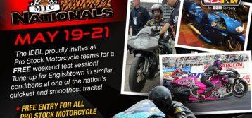 IDBL : Pro Stock Motorcycle Testing at MTC Summer Nationals May 19-21