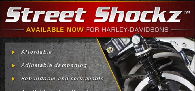 Brock's Performance : Street Shockz Available Now for Harley-Davidsons