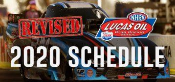 NHRA: Announces Revised Lucas Oil Drag Racing Series Schedule