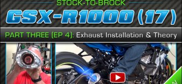 2017 Suzuki GSX-R1000 | Episode 4 : Exhaust Installation and Theory (Part 3) Full Exhaust Systems