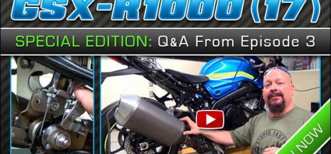 2017 Suzuki GSX-R1000 | SPECIAL EDITION : Q&A from Episode 3