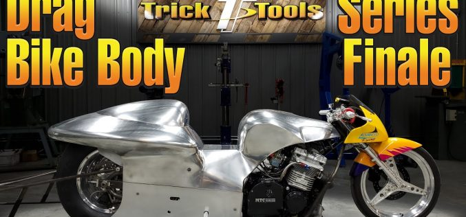 Trick-Tools: Drag Bike Body Building – Series Finale