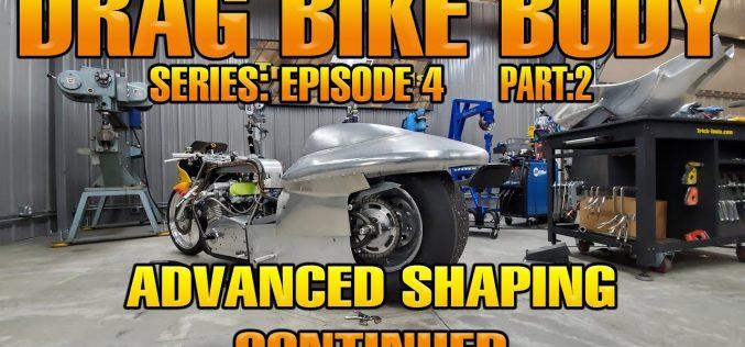 Trick-Tools: Drag Bike Body Building – Episode 4 Part 2