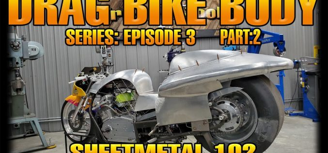 Trick-Tools: Drag Bike Body Building – Episode 3 Part 2