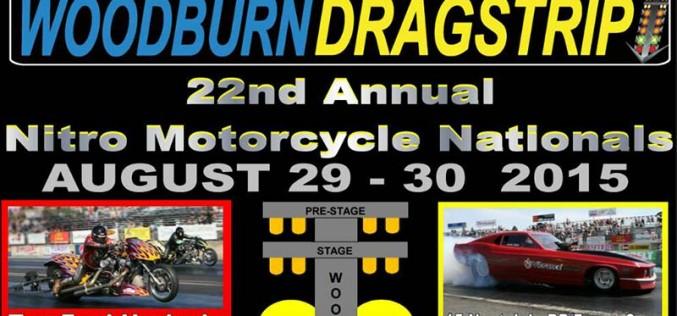 22nd Annual Nitro Motorcycle Nationals at Woodburn 8/29-30
